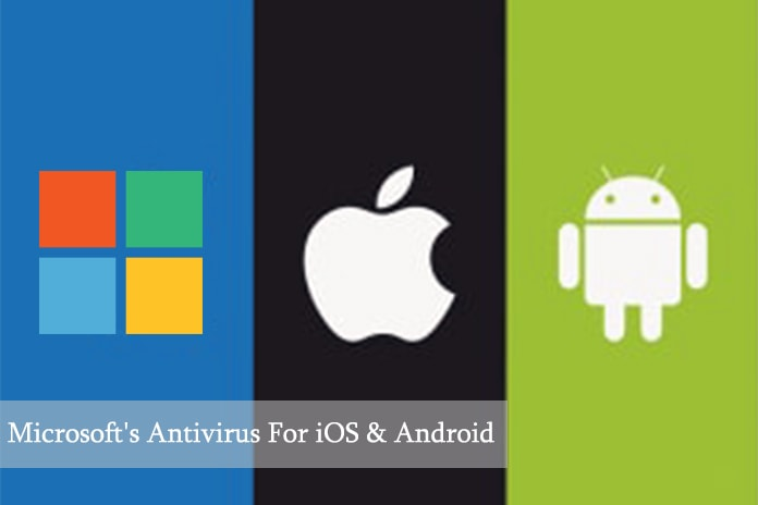 Microsoft Antivirus Is Coming To iOS & Android