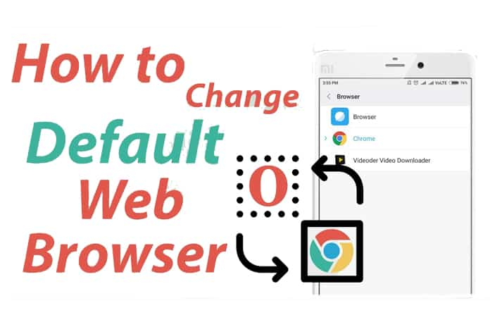 How To Change The Default Web Browser In Android Mobile